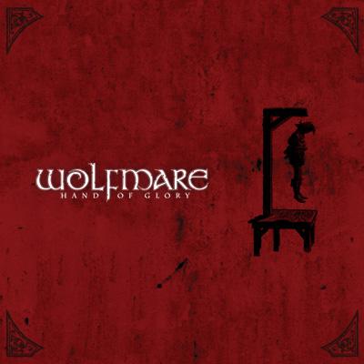 Вышел новый альбом WOLFMARE - Hand Of Glory (2010)