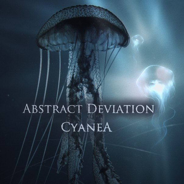 Новый EP группы ABSTRACT DEVIATION - Cyanea (2012)