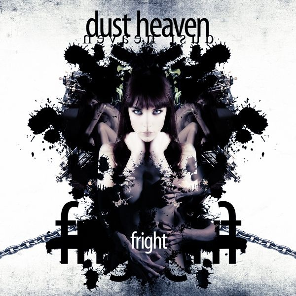 Новый EP группы DUST HEAVEN - Fright (2011)