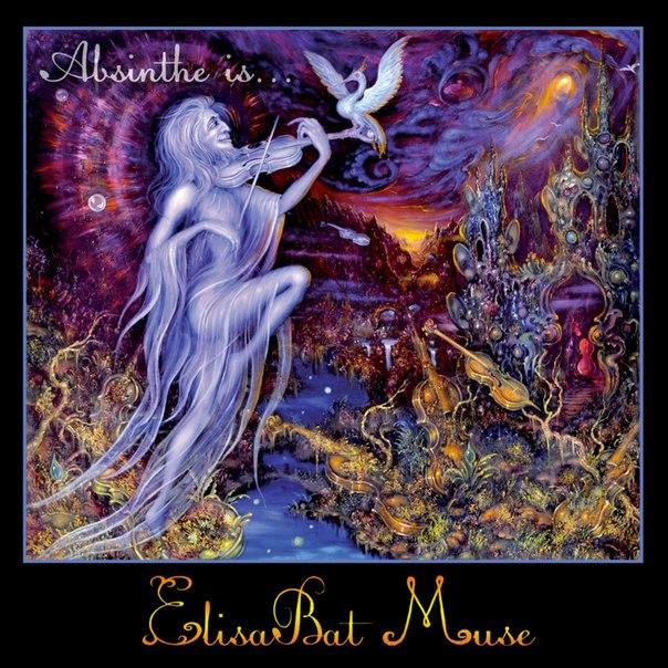 Вышел дебютный альбом ELISABAT MUSE - Absinthe Is... (2012)
