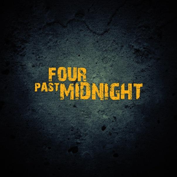 Новый сингл FOUR PAST MIDNIGHT