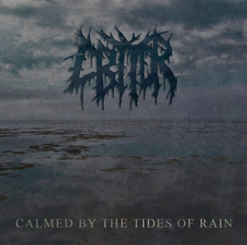 CALMED BY THE TIDES OF RAIN - EP (2009)