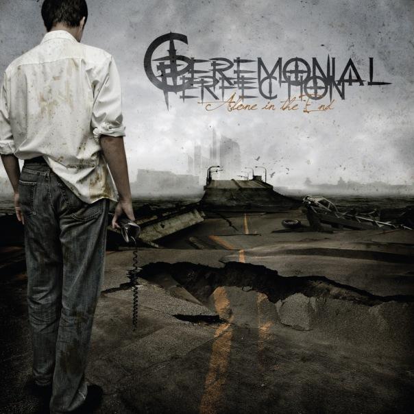 Вышел дебютный альбом CEREMONIAL PERFECTION - Alone In The End (2010)