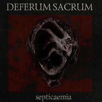 Вышел дебютный альбом DEFERUM SACRUM - Septicaemia (2011)