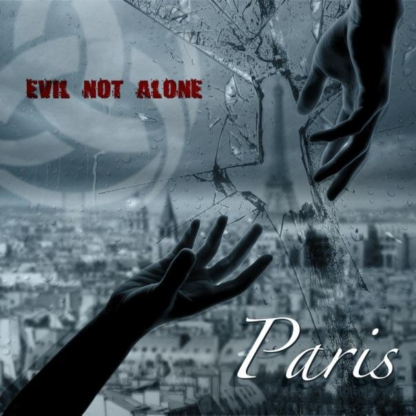 Новый сингл EVIL NOT ALONE - Paris