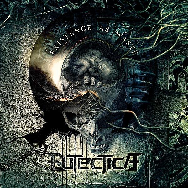 Доступен для скачивания дебютный EP группы EUTECTICA - Existence As Waste (2010)