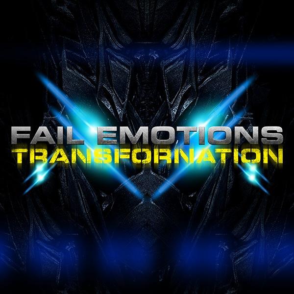 Доступен для скачивания дебютный альбом FAIL EMOTIONS - Transfornation (2010)
