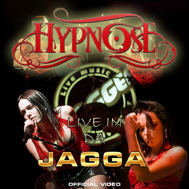 Видео группы HYPNOSE - Live In Da Jagga