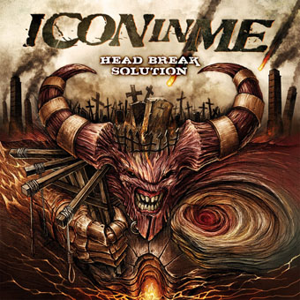 Обложка и трек-лист нового альбома ICON IN ME - Head Break Solution (2011)