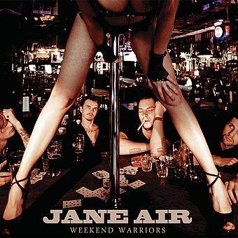 Доступен для скачивания новый альбом JANE AIR - Weekend Warriors (2010)