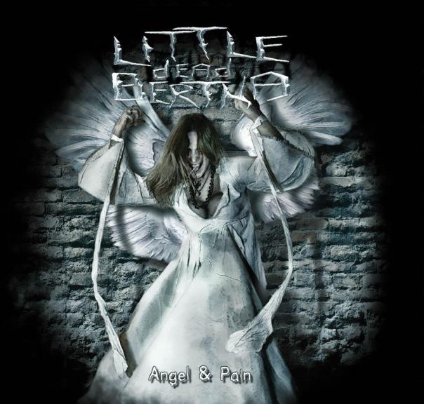 Вышел новый альбом LITTLE DEAD BERTHA - Angel & Pain (2010)