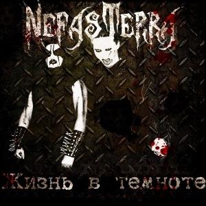 Дебютный EP группы NEFAS TERRA - Жизнь в темноте (2011)