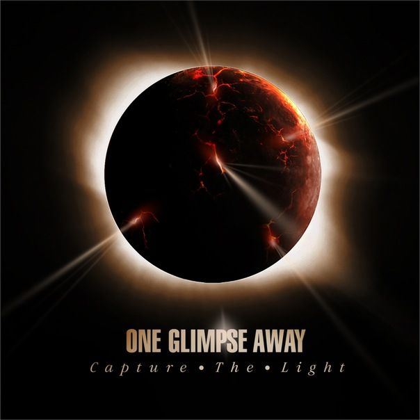 Дебютный альбом ONE GLIMPSE AWAY - Capture The Light (2011)