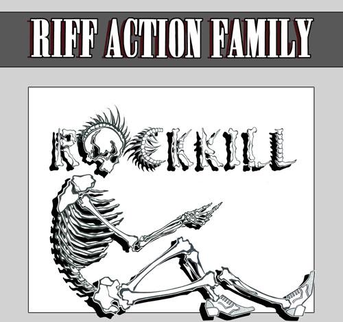 Дебютный альбом RIFF ACTION FAMILY - RockKill (2011)