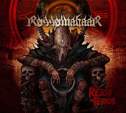 Подробности нового CD группы ROSSOMAHAAR - The Reign Of Terror (2010)