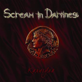 Новый сингл SCREAM IN DARKNESS - Калигула