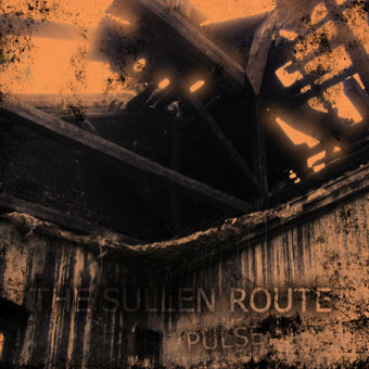 Новый сингл THE SULLEN ROUTE - Pulse (2010)