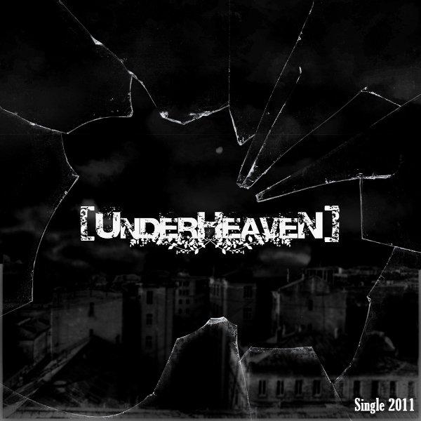 Дебютный сингл [UNDERHEAVEN] - Поднебесье (2011)