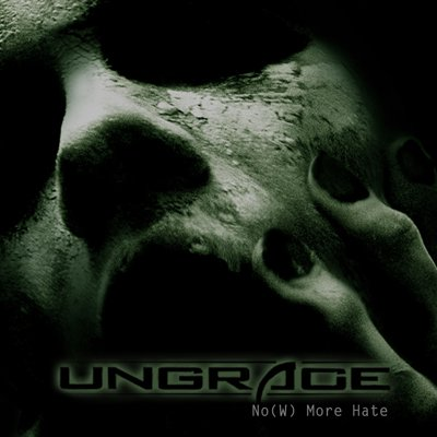 Новый сингл UNGRACE - No(W) More Hate (2010)