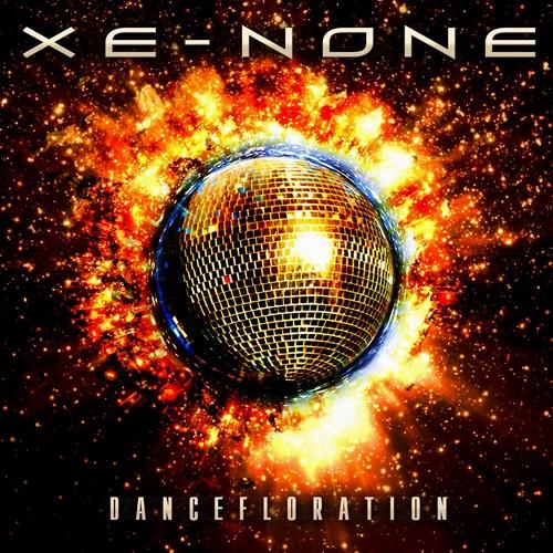 Вышел новый альбом XE-NONE - Dancefloration (2011)