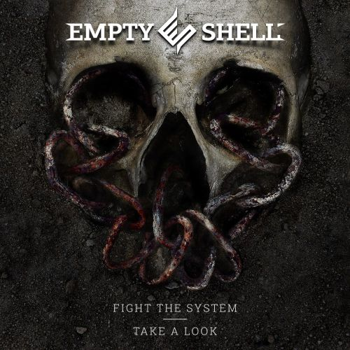 EMPTY SHELL - Fight The System