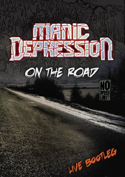 MANIC DEPRESSION - ON THE ROAD...Live Bootleg